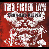 Brother's Keeper — Two Fisted Law
