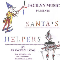 Santa's Helpers — Jacilyn Music