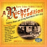 A Richer Tradition - Country Blues & String Band Music, 1923-1937, CD C — сборник