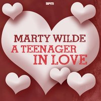 A Teenager in Love — Marty Wilde