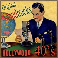 Original Soundtracks Hollywood 40's — сборник