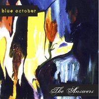 The Answers — Blue October