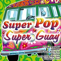 Super Pop, Super Guay — сборник