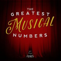 The Greatest Musical Numbers — Musical Cast Recording|Original Cast|The New Musical Cast