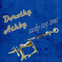 Easily Stop Time — Dorothy Ashby