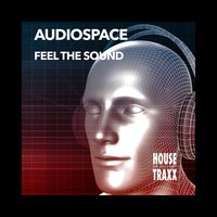 Feel the Sound — Audiospace