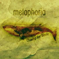 Chasing the Whale — Metaphoria