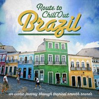 Route to Chill-Out Brasil — сборник