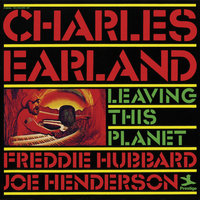 Charles Earland - Leaving This Planet - Part I & II