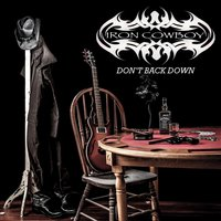 Don't Back Down — Iron Cowboy