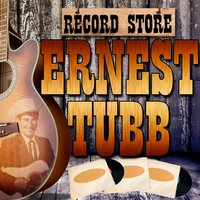 Record Store — Ernest Tubb & His Texas Troubadours