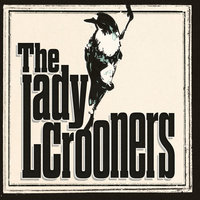 The Lady Crooners — The Lady Crooners
