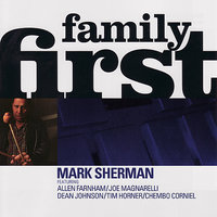 Family First — Joe Magnarelli, Mark Sherman, Dean Johnson, Allen Farnham, Tim Horner
