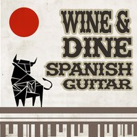 Wine & Dine: Spanish Guitar — сборник