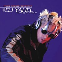 Most Wanted Presents - Mixing In Action — Yahel