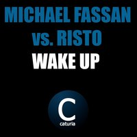 Wake Up — Risto, Michael Fassan, Michael Fassan, Risto
