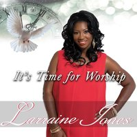 It's Time for Worship — Larraine Jones