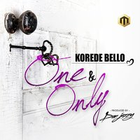 One and Only — Korede Bello