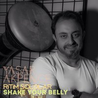 Ritim Sololar - Shake Your Belly — Yaşar Akpençe