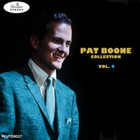 Pat Boone Collection, Vol. 4 — Pat Boone, Shirley Jones