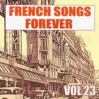 French Songs Forever, Vol. 23 — сборник