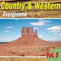 Country & Western Evergreens, Vol. 5 — сборник