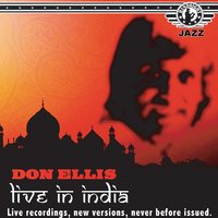 Don Ellis - Live at the Jazz India Festival, 1978 — Don Ellis
