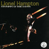 Stompin' At The Savoy — Lionel Hampton