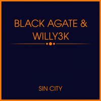 Sin City — Black Agate, Willy3k