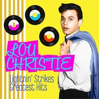 Lightin' Strikes - Greatest Hits — Lou Christie