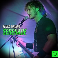 Blues Sounds Serenade — сборник
