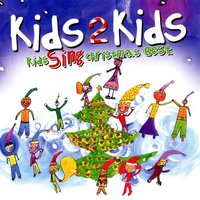 Kids Sing Christmas Best — Kids 2 Kids, Marc Rashba