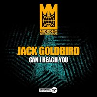 Can I Reach You — Jack Goldbird