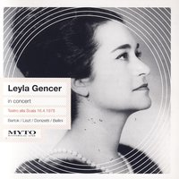 In Concert — Leyla Gencer