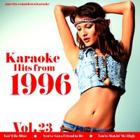 Karaoke Hits from 1996, Vol. 23 — Ameritz Countdown Karaoke