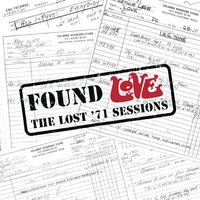 Found Love: The Lost '71 Sessions — Love