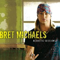 Acoustic Sessions — Bret Michaels