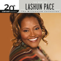20th Century Masters – The Millennium Collection: The Best Of LaShun Pace — LaShun Pace