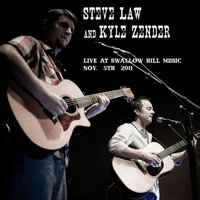 Live at Swallow Hill Music — Steve Law & Kyle Zender