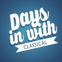 Days in with Classical — Classics for a Rainy Day