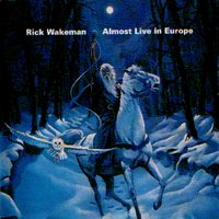 Almost Live In Europe — Rick Wakeman