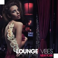 Lounge Vibes New York — сборник