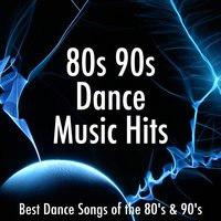 80s 90s Dance Music Hits: Best Dance Songs of the 80's & 90's for a Disco Party — сборник