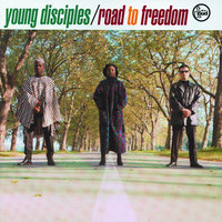 Road To Freedom — Young Disciples