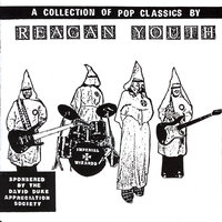 A Collection Of Pop Classics — Reagan Youth