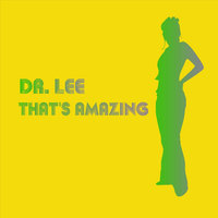 That's Amazing - Single — Dr. Lee Percussion and Electronics