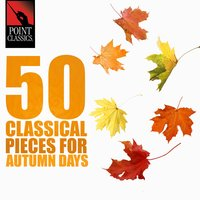 50 Classical Pieces for Autumn Days — ALESSANDRO STRADELLA, Carl Stamitz
