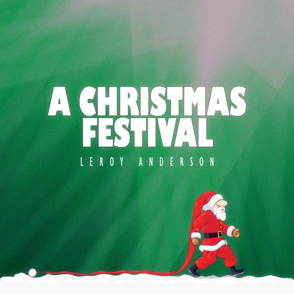 christmas festival leroy anderson band