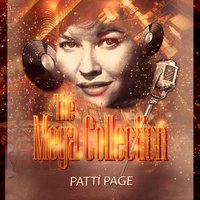 The Mega Collection — Patti Page