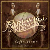 Definitions — Farewell To Freeway